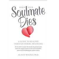 When Your Soulmate Dies by Alan Wolfelt PDF