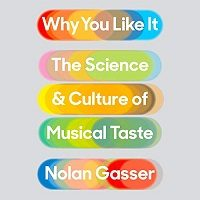 Why You Like It by Nolan Gasser PDF