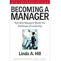 Becoming a Manager by Linda A. Hill PDF