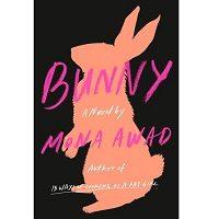 Bunny by Mona Awad PDF