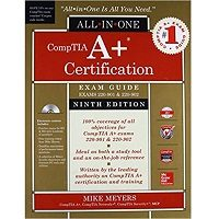 CompTIA A+ Certification All-in-One Exam Guide by Michael Meyers PDF