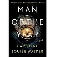 Man of The Year by Caroline Louise Walker PDF