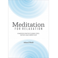 Meditation for Relaxation by Adam O'Neill PDF
