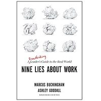 Nine Lies About Work by Marcus Buckingham PDF