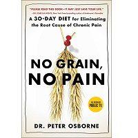 No Grain, No Pain by Peter Osborne PDF