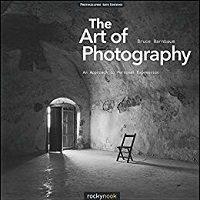 The Art of Photography by Bruce Barnbaum PDF