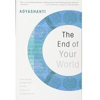 The End of Your World by Adyashanti PDF