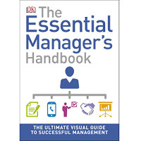 The Essential Manager's Handbook by DK PDF