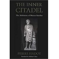 The Inner Citadel by Pierre Hadot PDF