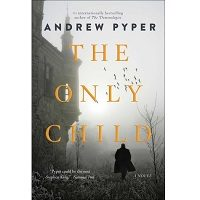 The Only Child by Andrew Pyper PDF
