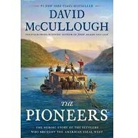 The Pioneers by David McCullough PDF