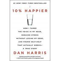 10% Happier by Dan Harris PDF