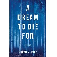 A Dream to Die For by Susan Z. Ritz PDF