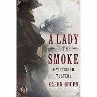 A Lady in the Smoke by Karen Odden PDF