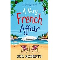 A Very French Affair by Sue Roberts PDF