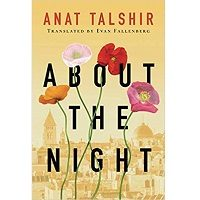 About the Night by Anat Talshir PDF