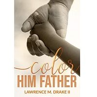 Color Him Father by Drake II PDF