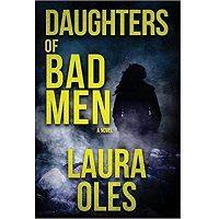 Daughters of Bad Men by Laura Oles PDF