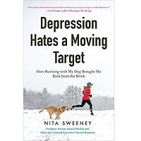 Depression Hates a Moving Target by Nita Sweeney PDF