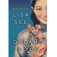 Dreams of Joy by Lisa See PDF