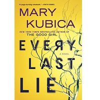 Every Last Lie by Mary Kubica PDF