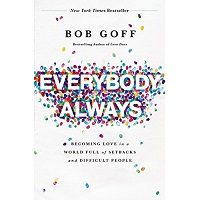 Everybody, Always by Bob Goff PDF