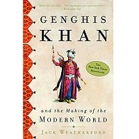 Genghis Khan and the Making of the Modern World by Jack Weatherford PDF