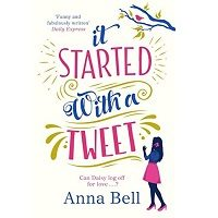 It Started With A Tweet by Anna Bell PDF