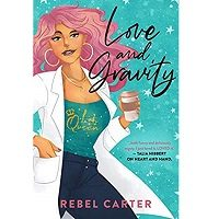 Love and Gravity by Rebel Carter PDF