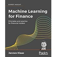 Machine Learning for Finance by Jannes Klaas PDF