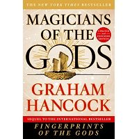 Magicians of the Gods by Graham Hancock PDF