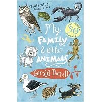 My Family and Other Animals by Gerald Durrell PDF