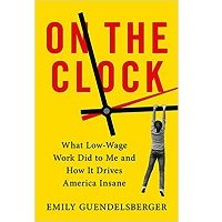 On the Clock by Emily Guendelsberger PDF