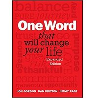 One Word That Will Change Your Life by Jon Gordon PDF