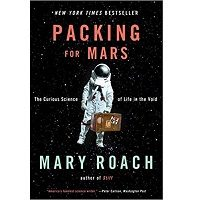Packing for Mars by Mary Roach PDF