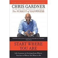 Start Where You Are by Chris Gardner PDF