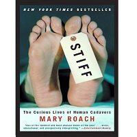 Stiff by Mary Roach PDF