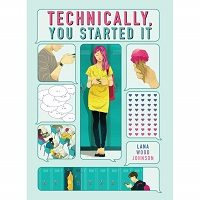 Technically, You Started It by Lana Wood Johnson PDF