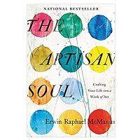 The Artisan Soul by Erwin Raphael McManus PDF