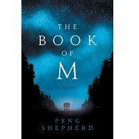 The Book of M by Peng Shepherd PDF