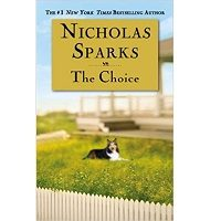 The Choice by Nicholas Sparks PDF