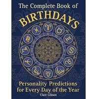 The Complete Book of Birthdays by Clare Gibson PDF