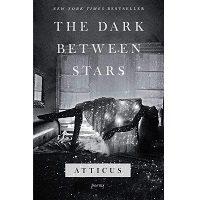 The Dark Between Stars by Atticus PDF