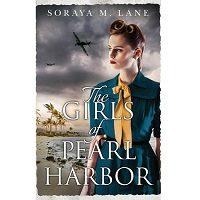 The Girls of Pearl Harbor by Soraya M. Lane PDF