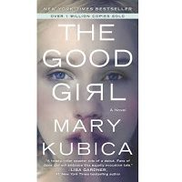 The Good Girl by Mary Kubica PDF