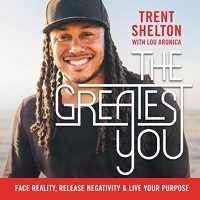The Greatest You by Trent Shelton PDF Download