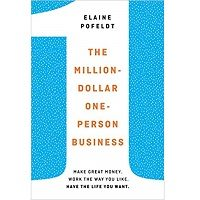 The Million-Dollar, One-Person Business by Elaine Pofeldt PDF