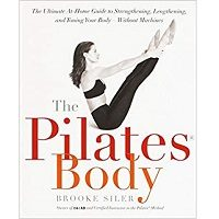 The Pilates Body by Brooke Siler PDF