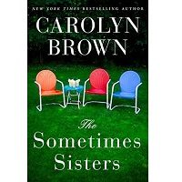 The Sometimes Sisters by Carolyn Brown PDF