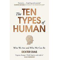 The Ten Types of Human by Dexter Dias PDF